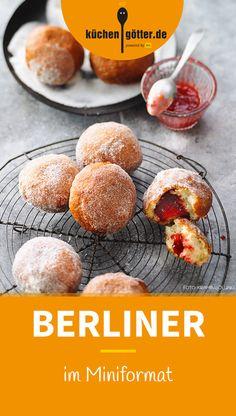 MINI-BERLINER - Helau und Alaaf! Was selbst Karnevalsmuffel an der fünften Jahreszeit lieben? Dass jetzt nicht nur die Jecken, sondern auch die Berliner wieder los sind. Unser Rezept für die kleinen Köstlichkeiten.