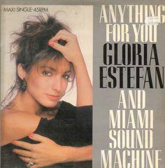 "#13. ""Anything For You""  ***  Gloria Estefan and Miami Sound Machine  (1988)"
