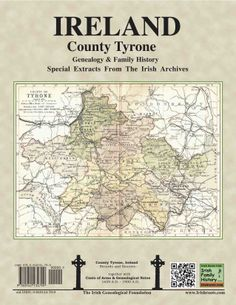 County Tyrone, Ireland, genealogy and family history notes, from my Irish Families Project, with a book on every county ! by Mike O'Laughlin