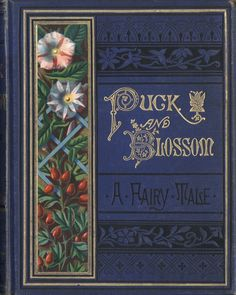 """books0977: """" Puck and Blossom, A Fairy Tale. Rosa M. Gilbert (Rosa Mulholland, 1841-1921). Kate Greenaway, illustrator (1846-1901). Marcus Ward & Co., London, Royal Ulster Works, Belfast [1879?]. """"O, come, pretty fairies, And live in our house; Come..."""