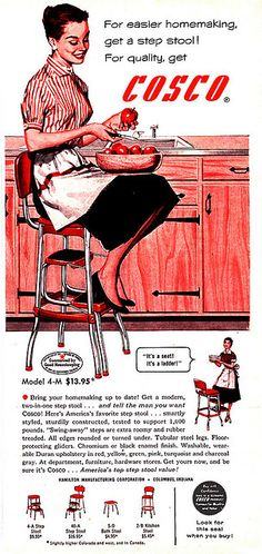 "Cosco step-stool ad: ""for easier home-making"" Vintage Labels, Vintage Ads, Vintage Posters, Vintage Antiques, Vintage Clip, Mini Bars, Retro Ads, Vintage Advertisements, Retro Caravan"