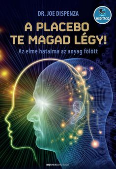 Joe Dispenza: A placebo te magad légy! Health 2020, Let It Be, Movie Posters, Books, Products, Libros, Film Poster, Book, Book Illustrations