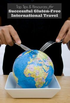Top Tips and Resources for Successful Gluten-Free International Travel BoulderLocavore.com