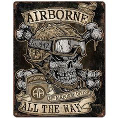 Army 82nd Airborne 'Airborne All The Way' 7.62 Design Vintage Steel Si