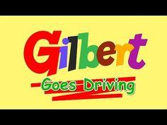 Gilbert Goes Driving - YouTube