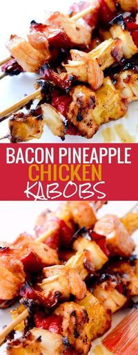 Bacon, Pineapple, Chicken Kabobs – Recipe Diaries recipes Bacon, Pineapple, Chicken Kabobs - New Site Kebabs, Steak Skewers, Grilled Skewers, Shish Kabobs, Pineapple Chicken Kabobs, Chicken Kabob Recipes, Chicken Cabobs, Chicken Kabob Marinade, Chicken Skewers