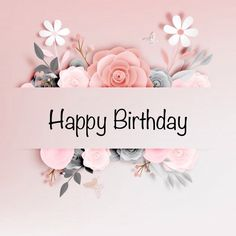 Newest Pic happy Birthday Flowers Popular If you're searching for your polite plus pleasurable birthday celebration treat regarding a friend Happy Birthday Greetings Friends, Free Happy Birthday Cards, Happy Birthday Celebration, Happy Birthday Flower, Happy Birthday Beautiful, Happy Birthday Girls, Birthday Blessings, Birthday Wishes Cards, Happy Birthday Messages