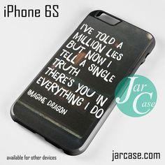 Imagine Dragon Quotes Phone case for iPhone 6/6S/6 Plus/6S plus