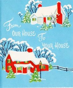 From our house to your house at Christmas. #vintage #Christmas #cards