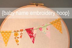 Baby Name Embroidery Hoop - from Maddie Moes - Guest Blogger at Someday Crafts #embroideryhoop #embroidery #baby #nursery #personalized