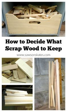 Tips to help how to decide what scrap wood to keep, what to toss and a few scrap wood project ideas!