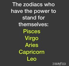 I like that Pisces is first in line!