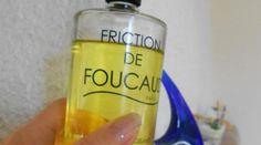 Les frictions de Foucaud, vous connaissez ?Non, il ne s'agit d'une loi de physique improbable. C'est plutôt un secret de grand-mère bien gardé.En tout cas, moi, c