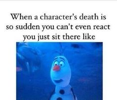 When a character's death is so sudden you can't even react you just sit there like divergent insurgent allegiant the Maze runner the Hunger games catching fire mockingjay book quotes teen fiction young adult reads Disney Jokes, Funny Disney Memes, Stupid Funny Memes, Funny Relatable Memes, Hilarious, Funny Stuff, Disney Princess Memes, Funny Animal Jokes, Book Memes