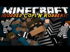 Minecraft Mini-Game : MODDED COPS N ROBBERS! TORNADOES!