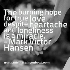 #hope #love #miracles