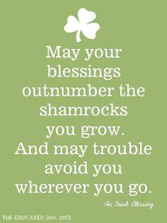 The Irish always say it best.