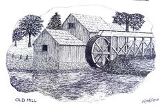 OLD MILL - Pen and ink drawing by Frederic Kohli of an old mill in western Virginia. (prints available at http://frederic-kohli.artistwebsites.com)