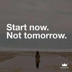 Great message by @livealuxurylife. Start now. Not tomorrow!  Make sure to follow @livealuxurylife for the best motivation for a perfect luxury life.