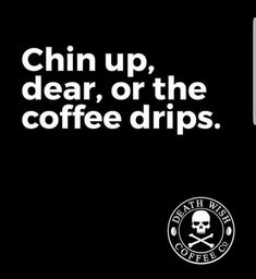 Or your crown slips Coffee Is Life, I Love Coffee, Coffee Break, My Coffee, Morning Coffee, Coffee Mugs, Coffee Shop, Coffee Humor, Coffee Quotes