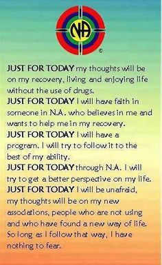 Just For Today…Live In Today…One Day At A Time I want to go back to more NA meetings and try some AA meetings this year for support and recovery, Just For Today, Through NA. Addiction Therapy, Addiction Help, Overcoming Addiction, Narcotics Anonymous Quotes, Alcoholics Anonymous, Aa Quotes, Godly Quotes, Career Quotes, Dream Quotes