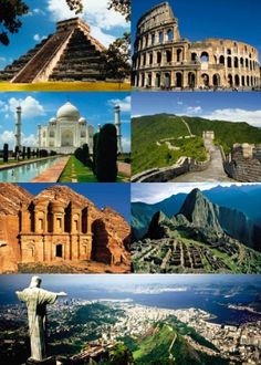 Seven Wonders of the World (Man made): ON MY BUCKET LIST !!    1. Chichen Itza, Mexico   2. Colosseum, Italy  3. Taj Mahal, India  4. Great Wall of China, China  5. Petra, Jordan  6. Machu Pichu, Peru  7. Christ the Redeemer, Brazil  Honorary: Great Pyramid of Giza