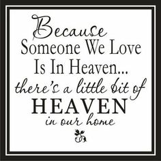 Love this quote! I know my mother is watching over my family in death as she did in life...Our guardian angel!