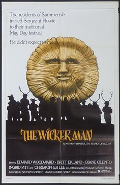 """The Wicker Man Horror/Artsy-fartsy. Film magazine Cinefantastique described it as """"The Citizen Kane of horror movies"""", and in 2004 the magazine Total Film named The Wicker Man the sixth greatest British film of all time. Horror Movie Posters, Original Movie Posters, Horror Films, Cinema Posters, Retro Horror, Vintage Horror, King Kong, Wicker Man, Film Movie"""