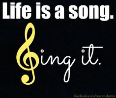 Life is a song quote via www.Facebook.com/BecomeBetter and www.BecomeBetter.tv
