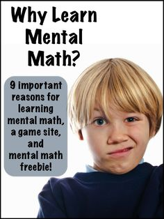 Learning how to do mental math is vital in todays classroom and beyond! Learn why on this post, and get a great mental math freebie to use in your classroom!