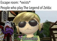 Escape room: *exists* People Who play The Legend of Zelda: - iFunny :) Legend Of Zelda Memes, The Legend Of Zelda, Video Game Memes, Video Games, Lol, Nerd, Pokemon, Gaming Memes, Super Smash Bros
