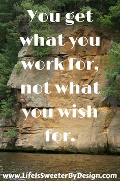 Reaching goals takes hard work! This quote can motivate you to keep up the good work...it will be worth the effort!