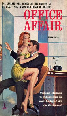 """""""Her name was Joyce and her tight skirts and clinging sweaters suggested that typing wasn't her only talent."""" (Office Affair, 1961)"""