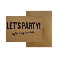 Wenskaart - Let's party! bye the way, congrats!  #kaart #kraft #A6 #typografie #recycle #quote #grafisch #ontwerp #design #envelop #papier #bruin #karton #verjaardag #gefeliciteerd