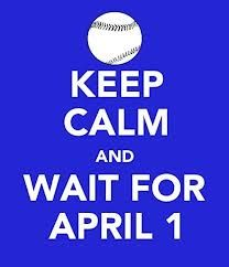 Can't come soon enough! Opening day!