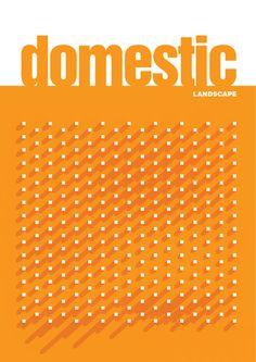 DOMESTIC LANDSCAPE furniture, fabrication