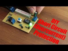 DIY Short Circuit (Overcurrent) Protection: 4 Steps (with Pictures)