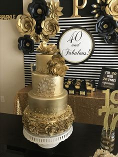 Gold cake, 40 and fabulous dessert table decorations! 40th Birthday Cakes, 70th Birthday Parties, Gold Birthday Party, Golden Birthday, Fabulous Birthday, 50th Party, Birthday Woman, Birthday Celebration, 40 Birthday