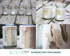 Handmade jars candle holder: a simple, but impressive idea! Books & Love. #books #love #candle #wedding #jars #diy #handmade