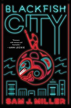"Blackfish City by Sam J. ""After the climate wars, a floating city is constructed in the Arctic Circle, a remarkable feat of mechanical and social engineering, complete with geothermal heating and sustainable energy. Date, Ann Leckie, Books To Read Online, Online Library, Fantasy Books, Book Cover Design, Book Design, Design Ideas, Audio Books"