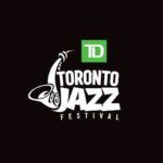 The renowned TD Toronto Jazz
