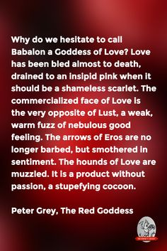 """Why do we hesitate to call Babalon a Goddess of Love?""—Peter Grey, The Red Goddess Magick, Witchcraft, Kenneth Grant, Red Priestess, Aleister Crowley, Queen Of Heaven, Goddess Of Love, Divine Feminine, Archetypes"