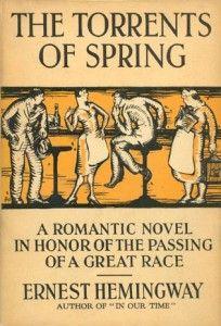 Ernest Hemingway – The Torrents of Spring