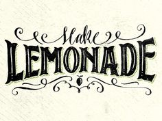 Make Lemonade Small  #typography #design #inspiration