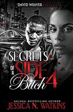 Secrets of a Side Bitch 4, http://www.amazon.com/dp/B00SA56LFK/ref=cm_sw_r_pi_awdm_xfccvb19ESCES