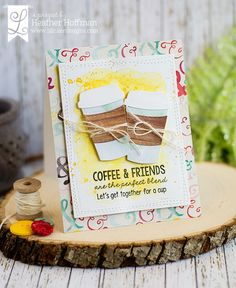 Houses Built of Cards: Coffee and Friends - Spring Coffee Lover's Blog Hop