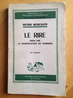 #philosophie : Le Rire. Essai Sur La Signification Du Comique - Henri Bergson. Puf/Bibliothèque de Philosophie Contemporaine, 1964. 203è édition.