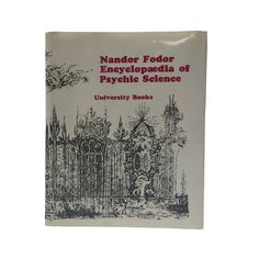 Nandor Fodor Encyclopaedia of Psychic Science - Spiritualism - Apparitions - Clairvoyance - Divination - Fire Immunity - Levitation by BatnKatArtifacts on Etsy