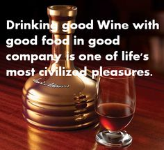 Drinking good with good food in good company is one of life's most civilized pleasures. Wine Images, Good Company, Wine Decanter, Barware, Drinking, Good Food, Good Things, Life, Wine Glass Rack