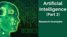 Artificial Intelligence (Part 2) | Research and Companies